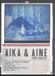Aika & Aine (Time And Matter)