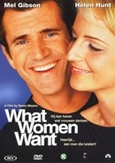 What women want, (DVD) CAST: MEL GIBSON, HELEN HUNT