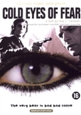 Cold eyes of fear, (DVD)