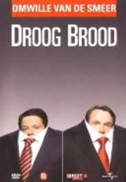 Droog brood - Omwille van de smeer, (DVD) BAS HOEFLAAK & PETER VAN DE WITTE DROOG BROOD, DVDNL