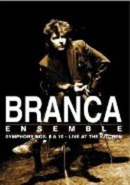 Glenn Branca - Symphony No. 8 & 10: Live At The Ki
