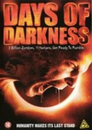 Days of darkness, (DVD) BY JAKE KENNEDY / W: TOM EPLIN,SABRINA GENNARINO MOVIE, DVDNL