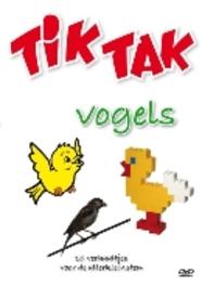 Tik Tak - Vogels