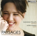 PAYSAGES SUSANNA PHILLIPS/MYRA HUANG