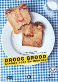 Droog Brood - Scenes Voor De Mensen