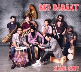 CHAAL BABY NEW ORLEANS MEETS FUNK AND RAP RED BARAAT, CD