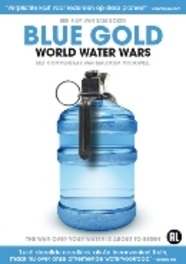 Blue Gold: World Water Wars