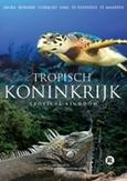 TROPISCHE KONINKRIJK, THE