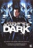 Against the dark, (DVD)
