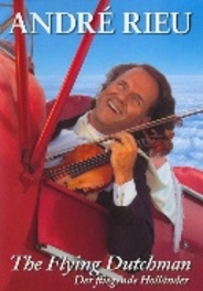 Andre Rieu - Flying Dutchman