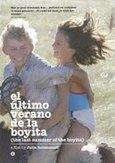 El ultimo verano de la boyita, (DVD) .. BOYITA // BY JULIA SOLOMONOFF