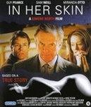 In her skin, (Blu-Ray)