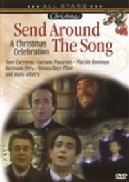 Send Around The Song - Carreras, Pa