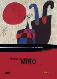 Joan Miro - Theatre Of Dreams