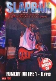 Slapbak - Funkin On The 1 Live
