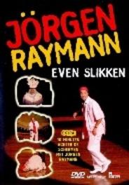 Jorgen Raymann - Even Slikken