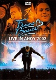 Frans Bauer - Live In Ahoy 2003
