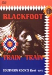 Blackfoot - Train, Train