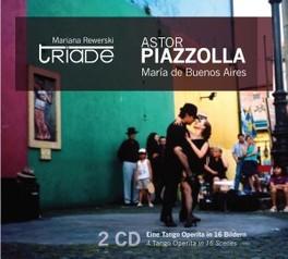 MARIA DE BUENOS AIRES TRIADE ASTOR PIAZZOLLA, CD