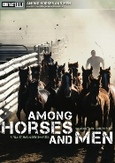 Among horses and men, (DVD)