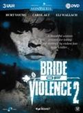 Bride of violence 2, (DVD)