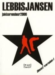 Lebbis & Jansen - Oudejaars 2006