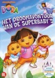 Dora - Het droomavontuur van de superbaby's, (DVD) .. DROOMAVONTUUR ANIMATION, DVDNL