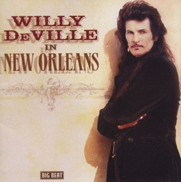 IN NEW ORLEANS 'IN NEW ORLEANS' CONTAINS ALL THE TRACKS FROM WILLY DEVILLE, CD