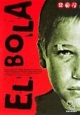 El bola, (DVD)