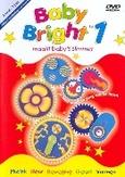 Baby Bright 1, (DVD)