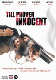 Till Proven Innocent
