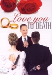 Love You To Death - Seizoen 1