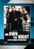 We own the night, (DVD)