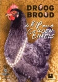Droog brood - De kip met de gouden enkel, (DVD) VIERDE HUMOR-DVD DROOG BROOD, DVDNL