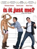 Is it just me, (DVD)