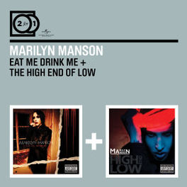 EAT ME DRINK ME/HIGH.. .. END OF LOW // 2 FOR 1 MARILYN MANSON, CD