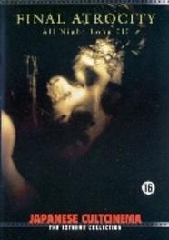 All night long 3 , (DVD) 'FINAL ATROCITY' PAL/ALL REGIONS *JAPANESE CULTCINEMA* DVD, MOVIE, DVD