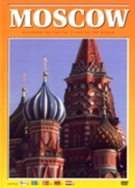 Moscow - Discover The Capital Cities Of The World