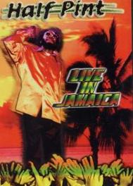 Half Pint - Live in Jamaica