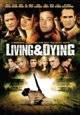 Living and dying, (DVD)