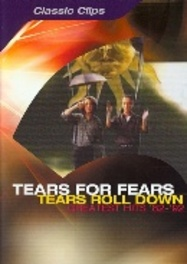 Tears for Fears - Tears Roll Down (Greatest Hits '82-'92)
