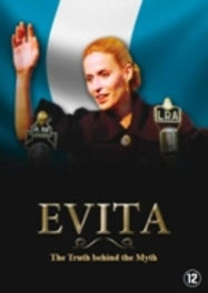 Evita-The Truth Behind The Myth