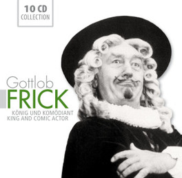 KING AND COMIC ACTOR GOTTLOB FRICK, CD