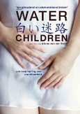 Water children, (DVD) PAL/REGION 2 // BY ALIONA VAN DER HORST