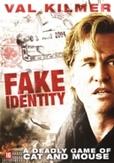 Fake identity, (DVD)