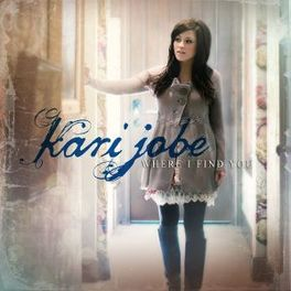 WHERE I FIND YOU KARI JOBE, CD