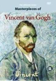 Vincent van Gogh - Masterpieces Of
