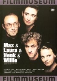 Max & Laura & Hank & Willie