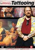 World of tattooing, (DVD)