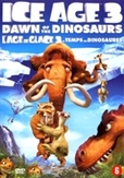Ice age 3 - Dawn of the...